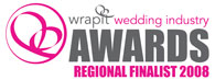 wrapit Wedding Industry Awards Regional Finalist 2008