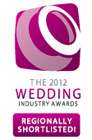 Wedding Industry Awards Regionally Shortlisted 2012